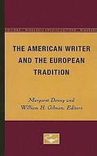 The American Writer and the European Tradition (Minnesota Archive Editions)