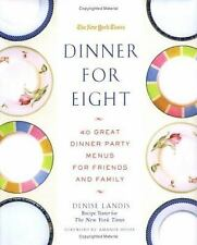 Dinner for Eight: 40 Great Dinner Party Menus for Friends and Family-ExLibrary
