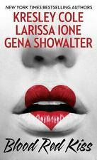 Blood Red Kiss, Showalter, Gena, Ione, Larissa, Cole, Kresley  Book