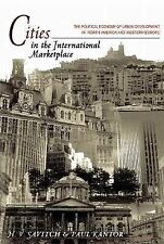 Cities in the International Marketplace : The Political Economy of Urban...