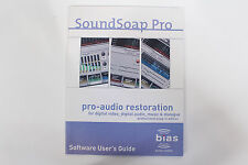 Original Bias SoundSoap Pro Professional Edition V1.0 Software User's Guide