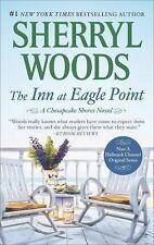 The Inn at Eagle Point (A Chesapeake Shores Novel), Woods, Sherryl, New Book