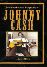 Unauthorized Biography of Johnny Cash ~ 1932 - 2003 ~ DVD