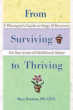 From Surviving to Thriving, Mary Bratton