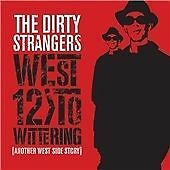 The Dirty Strangers - West 12 To Wittering (CD) Keith Richards & Ronnie Wood
