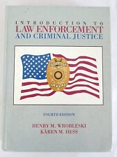 Introduction to Law Enforcement and Criminal Justice 4th Edition Wrobleski, Hess