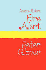 Rescue Riders: Fire Alert Large Print by Clover, Peter