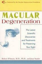 Macular Degeneration: The Latest Scientific Discoveries and Treatments for Prese