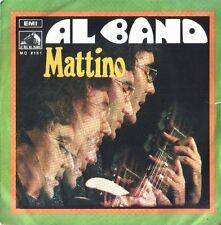 AL BANO MATTINO / VECCHIO SAM 45 GIRI 1968 ITALY