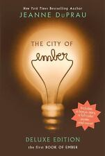 The City of Ember: The City of Ember Deluxe Edition : The First Book of Ember...