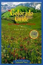 Colorado Guide, 5th Edition: The Best-Selling Guide to the Centennial State, Win