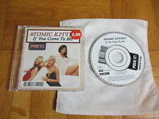 "ATOMIC KITTEN If You Come To Me LIMITED OOP 2003 GERMANY exclusive 3"" CD single"