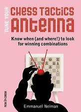 Tune Your Chess Tactics Antenna: Know When (and where!) to Look for Winning Com