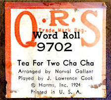QRS Word Roll TEA FOR TWO CHA-CHA J. Lawrence Cook 9702 Player Piano Roll