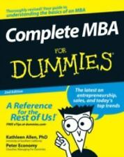 Complete MBA for Dummies® by Kathleen Allen and Peter Economy (2007, Paperback)
