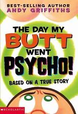 The Day My Butt Went Psycho! by Andy Griffiths (2003, paperback)