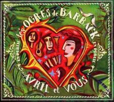 Les Ogres de Barback - Avril et Vous