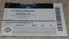 old TICKET CL Bayern Munchen Germany Villarreal CF Spain