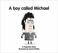 A Boy Called Michael (Popjustice Idols Series), , Excellent Book