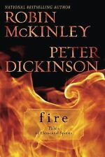 Fire: Tales of Elemental Spirits by Mckinley, Robin, Dickinson, Peter