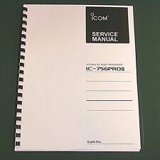 Icom IC-756PROII Service Manual - Premium Card Stock Covers & 28 LB Paper!