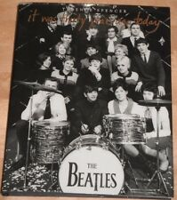 The Beatles - It Was Thirty Years Ago Today - Terence Spencer Book 1st
