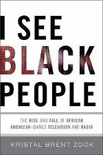 I See Black People: The Rise and Fall of African Amercian Owned Televi-ExLibrary