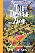 The Danger Zone (Reel Kids Adventures) by Dave Gustaveson
