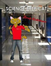 Science Prep Cat : Preparation for the New Florida 8th Grade Science FCAT 2....