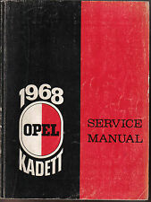 Opel Kadett 1968 Original Service (Workshop) Manual issued by Buick Motors
