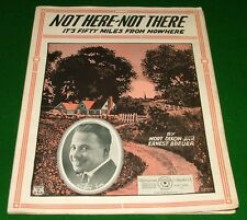 1923 Sheet Music: Not Here Not There It's Fifty Miles from Nowhere, Harry Fox