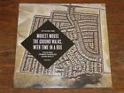 "Modest Mouse - Ground Walks 7"" NEW b/w With Time... from Strangers To LP / CD"