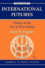 Barry Hughes - Intl Futures 3e Pb 3e (1999) - Used - Trade Paper (Paperback