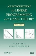 An Introduction to Linear Programming and Game Theory by Paul R. Thie, Gerard...