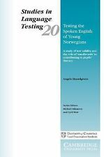 Testing the Spoken English of Young Norwegians : A Study of Testing Validity...