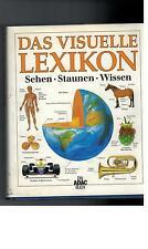 Das vusuelle Lexikon - Sehen Staunen Wissen - 2000