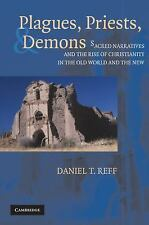 Plagues, Priests, and Demons: Sacred Narratives and the Rise of Christianity in