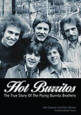 Hot Burritos: The True Story of The Flying Burrito Brothers-ExLibrary