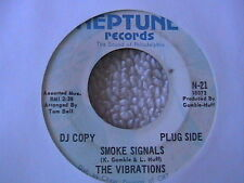 """THE VIBRATIONS """"SMOKE SIGNALS"""" / """"WHO'S GONNA HELP ME NOW"""" 7"""" 45 PROMO NEPTUNE"""
