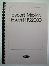 Mexico & RS 2000 Supplementary Workshop Manual Mk1 Escort AVO Brand Spanking New