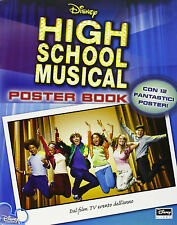 High School Musical. Poster book - Disney libri - Nuovo in offerta!