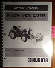 Kubota B748A Snow Caster for B7100 B6100 Tractor Owner Operator & Parts Manual