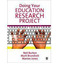 Doing Your Education Research Project by Marion Jones, Dr. Neil Burton, Mark...