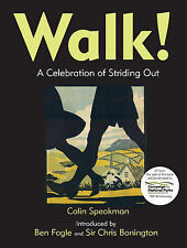 Colin Speakman Walk!: A Celebration of Striding Out Very Good Book