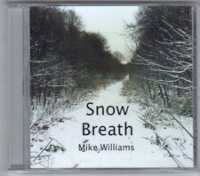 (EV313) Snow Breath, Mike Williams - 2013 sealed CD