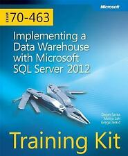 Training Kit (Exam 70-463) Implementing a Data Warehouse with Microsoft SQL Serv