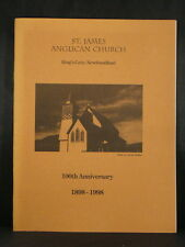 ST. JAMES ANGLICAN CHURCH 1898-1998 King's Cove, Newfoundland Canada History PB