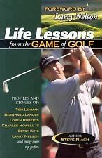 Life Lessons from the Game of Golf Riach, Steve Paperback