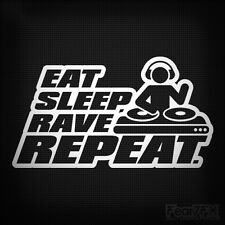 EAT SLEEP RAVE REPEAT CAR WINDOW JDM VW DUB NOVELTY VINYL DECAL STICKER PARTY DJ