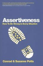 Assertiveness: How To Be Strong In Every Situation-ExLibrary